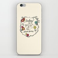 Today Is Going To Be Awe… iPhone & iPod Skin