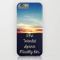 World Spins Madly On iPhone 6 Slim Case