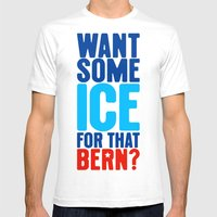 Ice for That Bern Mens Fitted Tee White SMALL