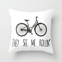 They See Me Rollin' Bicycle - Women's Cruiser City Bike Cycling  Throw Pillow