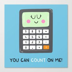 You can count on me Canvas Print