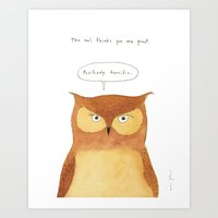 This owl thinks you're great Art Print