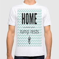 Home Is Where Your Rump … Mens Fitted Tee Ash Grey SMALL