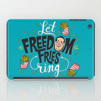 Let Freedom Fries Ring iPad Case
