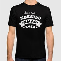 Best Xmas Ever  Mens Fitted Tee Black SMALL