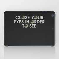 CLOSE YOUR EYES iPad Case