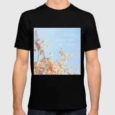 Let the spring takes its course Mens Fitted Tee Black SMALL