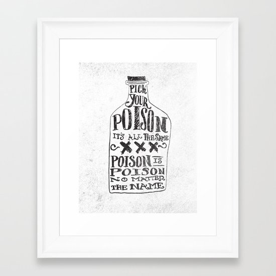 PICK YOUR POISON Framed Art Print