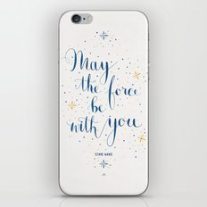 May the force be with you iPhone & iPod Skin