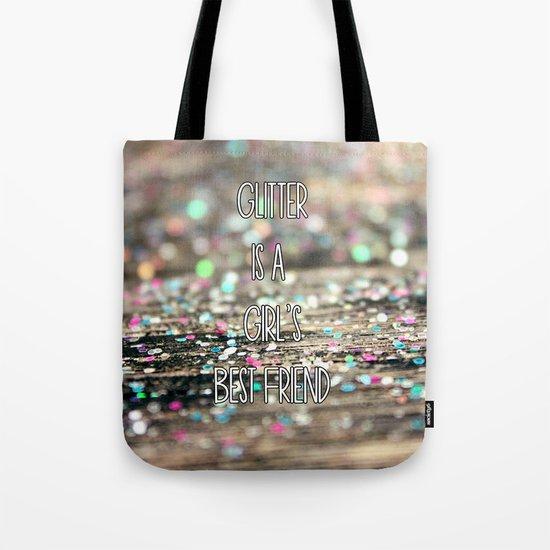 Glitter is a Girl's Best Friend Tote Bag