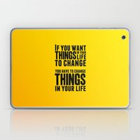If You Want Things In Yo… Laptop & iPad Skin
