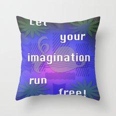 Let it run! Throw Pillow