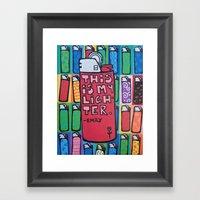 This Is My Lighter Framed Art Print