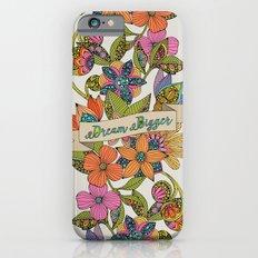 Dream Bigger iPhone 6 Slim Case