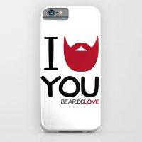 I BEARD YOU iPhone 6 Slim Case