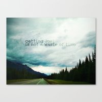 Getting Lost Is Not A Wa… Canvas Print