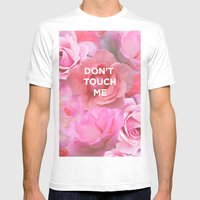 Don't Touch Me Mens Fitted Tee White SMALL