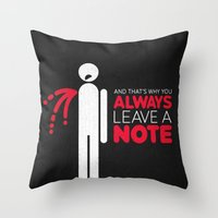 And That's Why You Alway… Throw Pillow