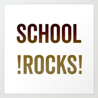 School Rocks! Art Print