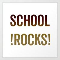 School Rocks! Art Print