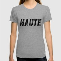 Haute (High) Womens Fitted Tee Tri-Grey SMALL