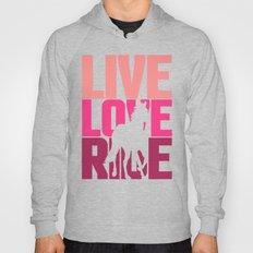 Live, Love, Ride Horse R… Hoody