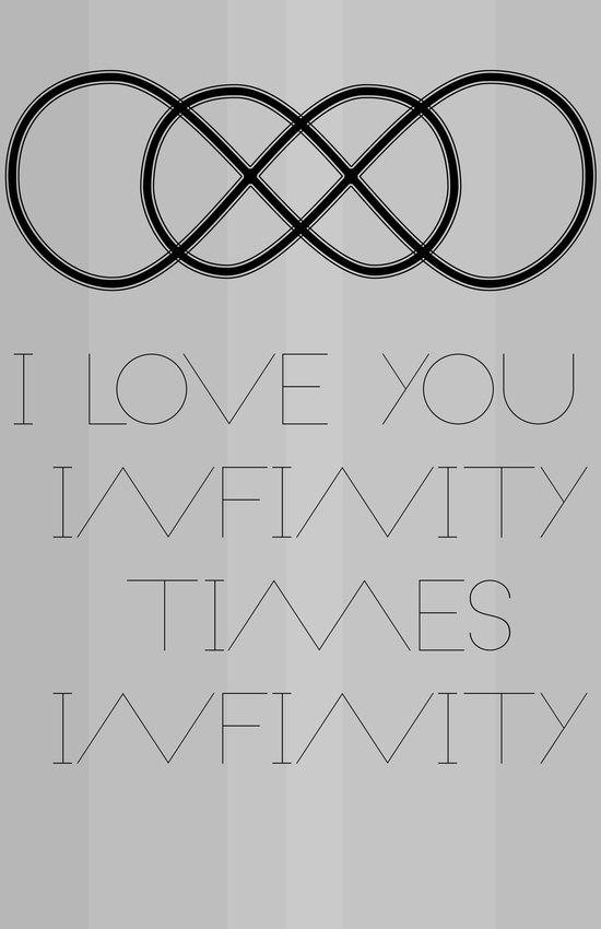 I Love You Infinity Times Infinity Art Print