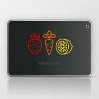 Eat Real Food. (dark) Laptop & iPad Skin