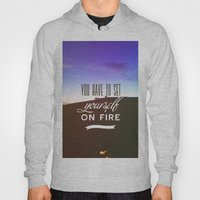 You Have To Set Yourself… Hoody
