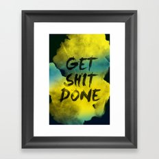Get Shit Done Refresh Framed Art Print