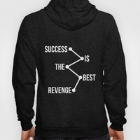Success Is The Best Reve… Hoody