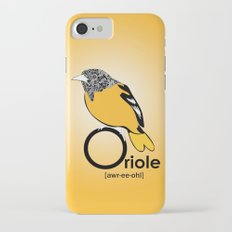 O is for Oriole Slim Case iPhone 7