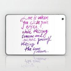 Love quotes Laptop & iPad Skin