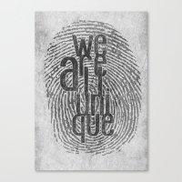 We Are All Unique Canvas Print