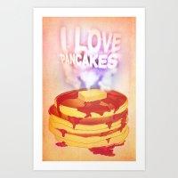 I Love Pancakes Art Print