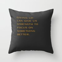 Giving Up Throw Pillow