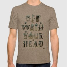 Off With Your Head Mens Fitted Tee Tri-Coffee SMALL