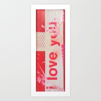 I Love You... Art Print