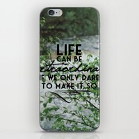 Life Is Extraordinary iPhone & iPod Skin