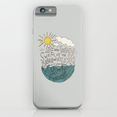 Emerson: Live in the Sunshine iPhone 6s Slim Case