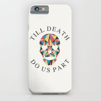 Till Death iPhone 6 Slim Case