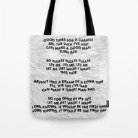 Please, Please, Please, Let Me Get What I Want - Black on White Tote Bag