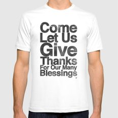 COME, LET US GIVE THANKS FOR OUR MANY BLESSINGS (A Prayer of Gratitude) White Mens Fitted Tee SMALL