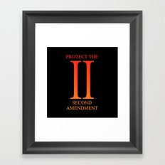 Protect The Second Amend… Framed Art Print