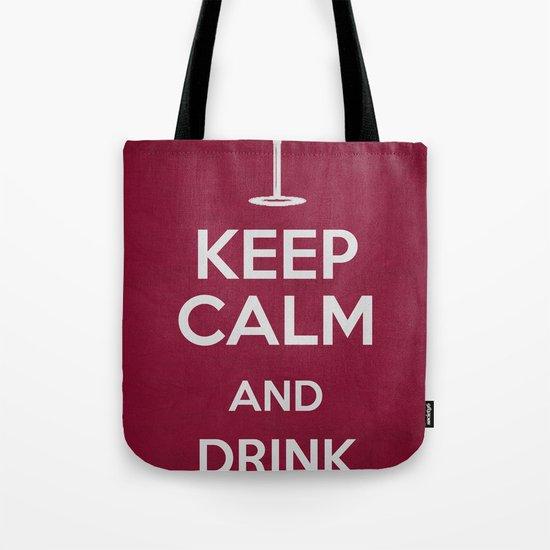 Keep Calm - Drink Wine Poster Tote Bag