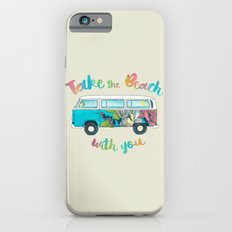 Take The Beach With You Slim Case iPhone 6s