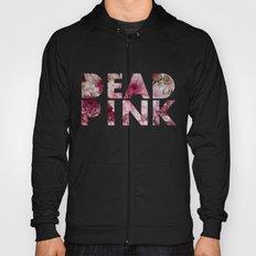 Dead Pink Hoody