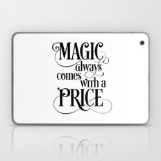 Magic Always Comes With a Price Laptop & iPad Skin