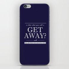 Get Away iPhone & iPod Skin