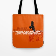 Hamlet-  North by Northwest - Madness - Shakespeare Quote Art Tote Bag